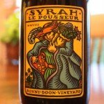 Bonny Doon Vineyard Le Pousseur Syrah – An Aroma So Big It Generates Its Own Gravitational Pull