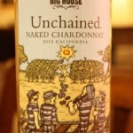 2010 Big House Unchained Naked Chardonnay – Cool And Crisp