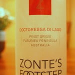 2010 Zonte's Footstep Doctoress di Lago – Not Your Mother's Pinot Grigio