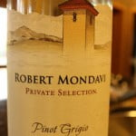 Robert Mondavi Pinot Grigio Private Selection 2010 – A Very Pleasant Pinot Grigio