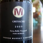 Andrew Murray Vineyards Terra Bella Grenache 2009 – A Sold Out Saturday Splurge