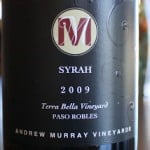 Andrew Murray Vineyards Terra Bella Syrah 2009 – An Exquisite Saturday Splurge