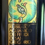 Rubrato Aglianico Dei Feudi Di San Gregorio Irpinia 2008 – As Delightful As The Land It Comes From