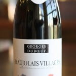 Georges Duboeuf Beaujolais-Villages – A Strawberry-Banana Jam-a-rama!