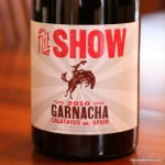 The Show Garnacha 2010 – No Circus Clowns Needed