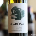douRosa Douro White Wine – The Douro Delivers Much More Than Port
