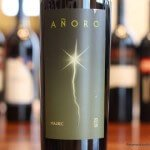 Anoro Malbec 2009 – Thank You Sir, May I Have Anoro?