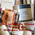 Top 10 White Wines Under $20 – Summer 2013 Edition