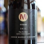 Andrew Murray Vineyards Tous Les Jours Syrah 2011 – Another Home Run