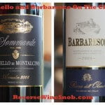 Brunello and Barbaresco On The Cheap – Trader Joe's Week 2013 Wines #6 and #7
