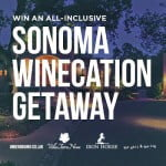 Enter to Win the Grand Sonoma Winecation Getaway from Underground Cellar!