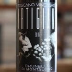 Toscano Vineyards Artigiani Brunello di Montalcino 2007 – A Seriously Good Splurge