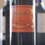 Chateau La Fleur Morange Mathilde 2010 – Merlot With Moxie
