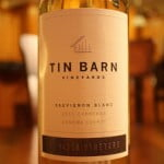 Tin Barn Vineyards Sauvignon Blanc – Smooth and Extremely Drinkable