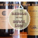 Barolo on the Down Low – Two Tastes of Barolo on the Cheap