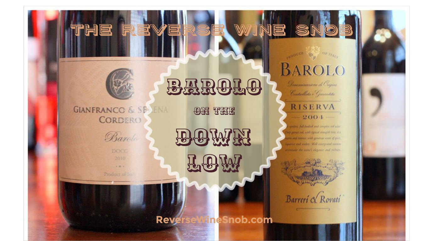 Shh, don't let the secret out...true Barolo for around $20 via Trader Joe's and Naked Wines!