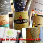 Top 10 White Wines Under $20 – Winter 2013 Edition