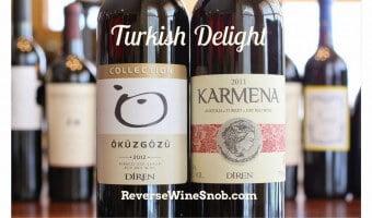 Turkish Delight – Diren Karmena Red Blend and Diren Okuzgozu