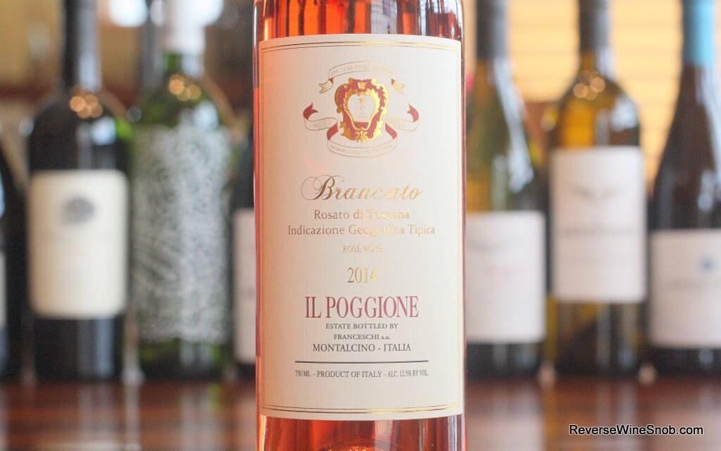 Il Poggione Brancato Rosato - My New Favorite Rosé