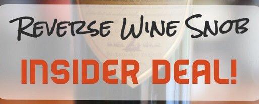 Reverse Wine Snob Insider Deal