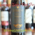 Barreri & Rovati Barbaresco Riserva – Big Time On A Budget