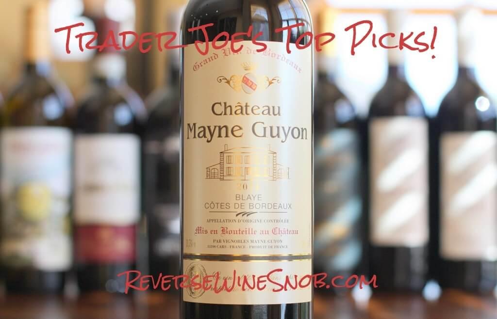 Chateau Mayne Guyon - Old Reliable