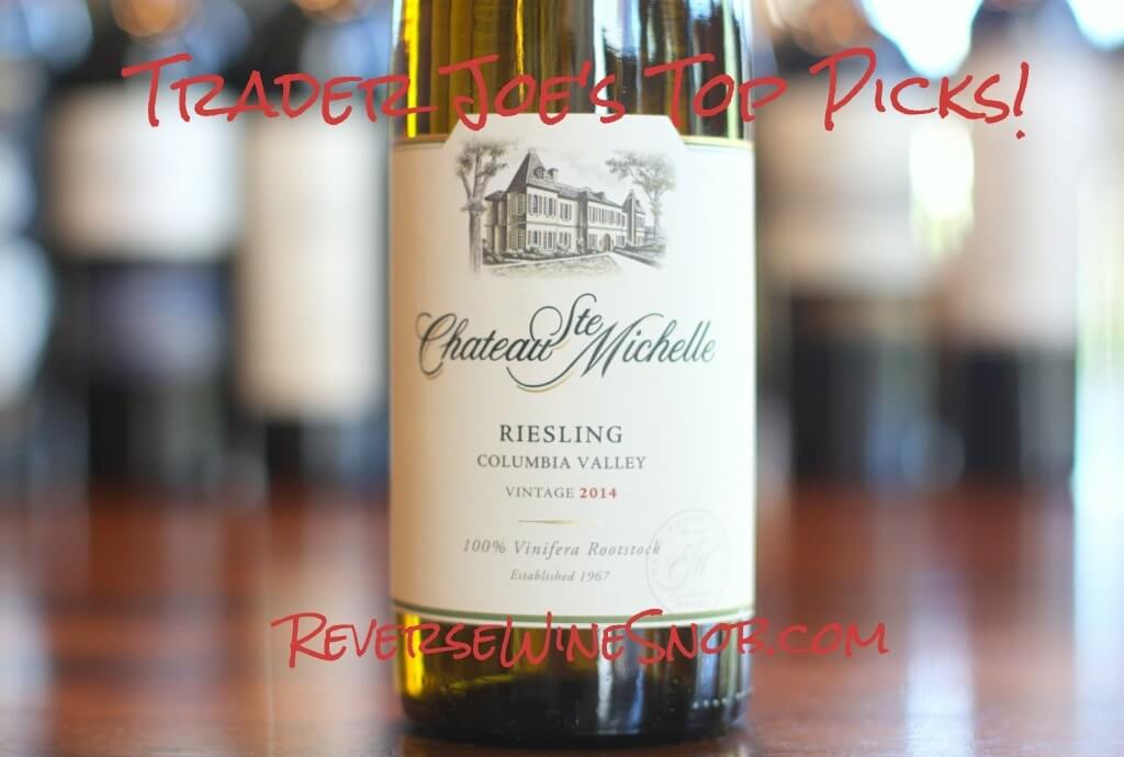 Chateau Ste Michelle Riesling - Really Good Riesling