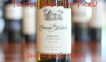 Chateau Ste Michelle Riesling – Really Good Riesling