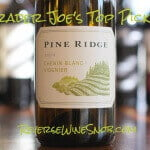 Pine Ridge Chenin Blanc Viognier - A True Trader Joe's Top Pick