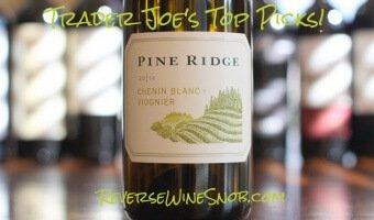 Pine Ridge Chenin Blanc Viognier – A True Trader Joe's Top Pick