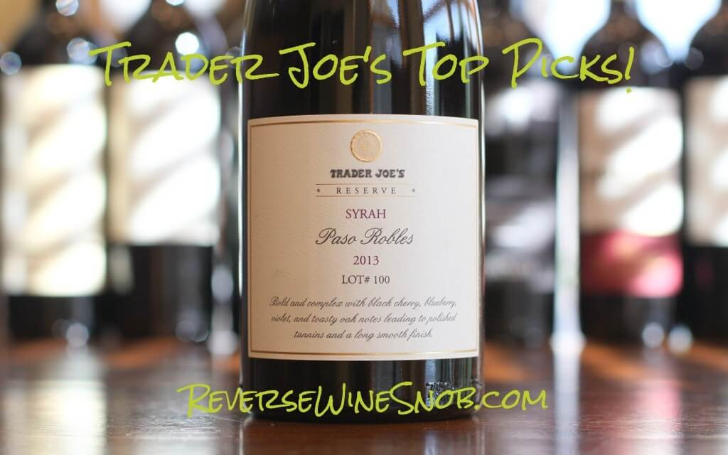 Trader Joe's Reserve Paso Robles Syrah - Smooth and Easy