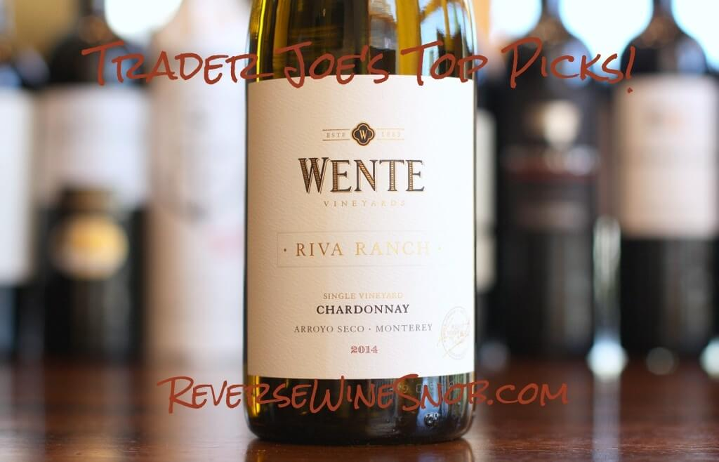 Wente Riva Ranch Chardonnay - Smooth and Balanced