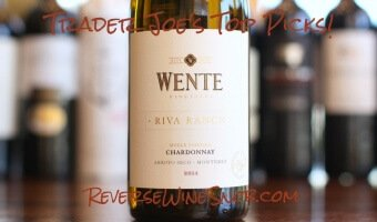 Wente Riva Ranch Chardonnay – Smooth and Balanced