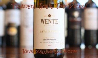 Wente Riva Ranch Chardonnay – Smooth and Balanced