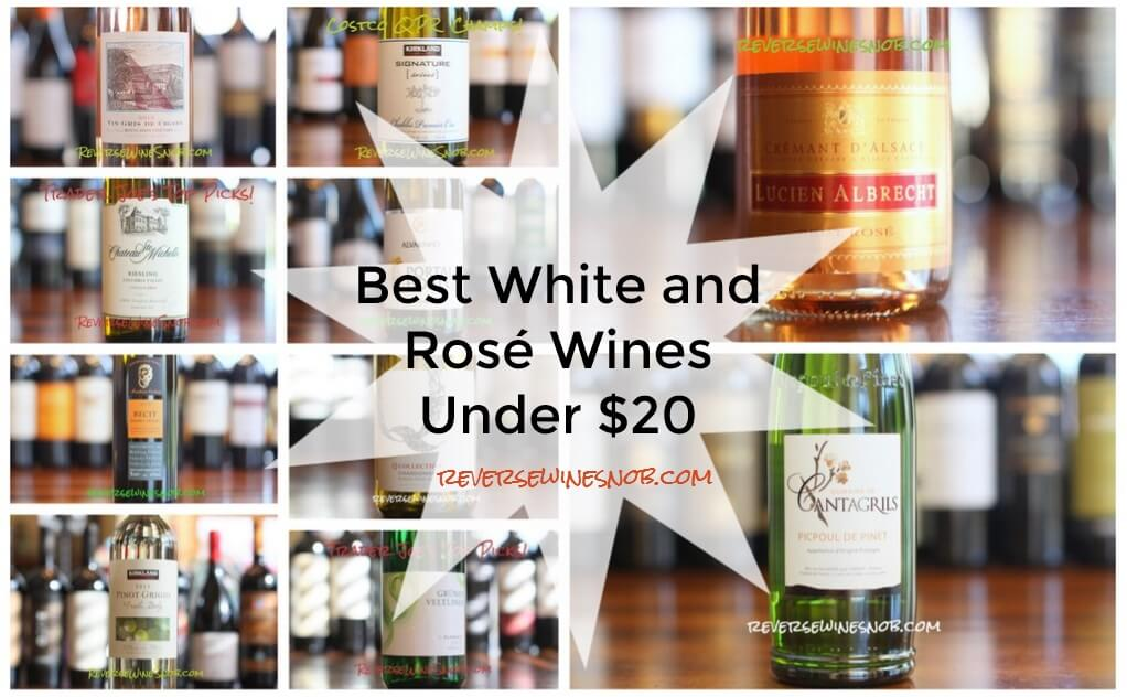 40dfc856028 The Best White and Rosé Wines Under $20 • Reverse Wine Snob®
