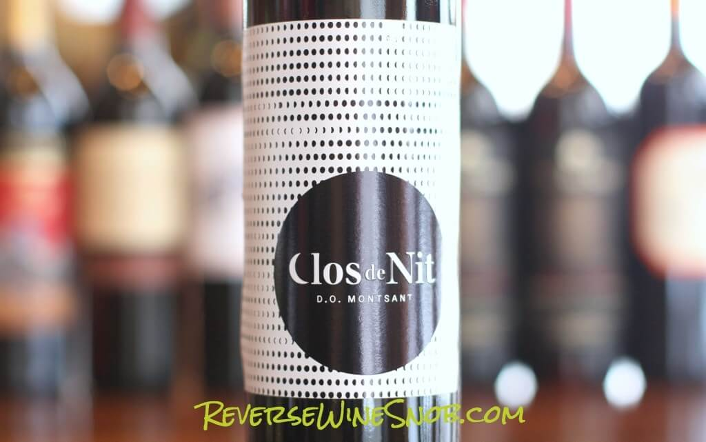 Clos De Nit Tinto - A Whole Lot of Wine for the Low Price