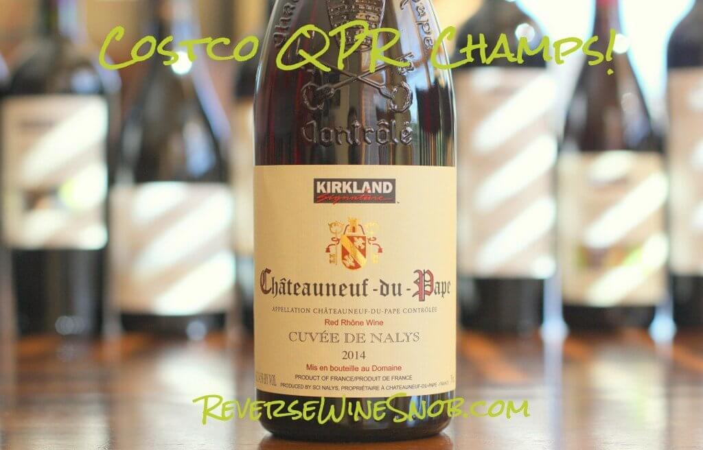 Kirkland Signature Chateauneuf-du-Pape - Costco QPR Champs!