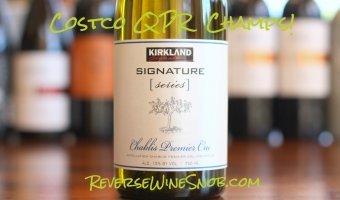 Kirkland Signature Series Chablis Premier Cru – Inexpensive Elegance