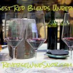 The Best Red Blends Under $20!