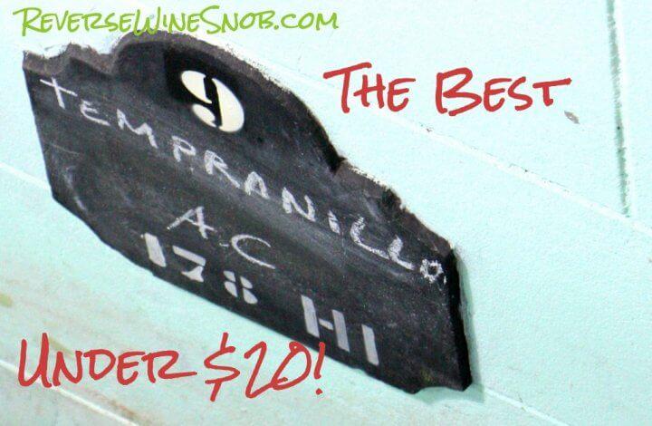 The Best Tempranillo Under $20 - The Reverse Wine Snob Picks!