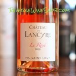 Chateau de Lancyre Rosé – Seriously Good Rosé