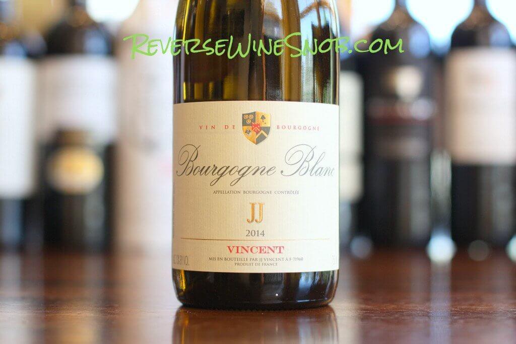 JJ Vincent Bourgogne Blanc - Burgundy on a Budget