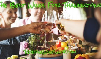 Best Thanksgiving Wines – The Reverse Wine Snob Picks!