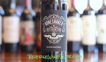 Boneshaker Zinfandel – Full-Tilt Taste