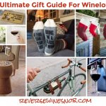 The Ultimate Gift Guide For Wine Lovers