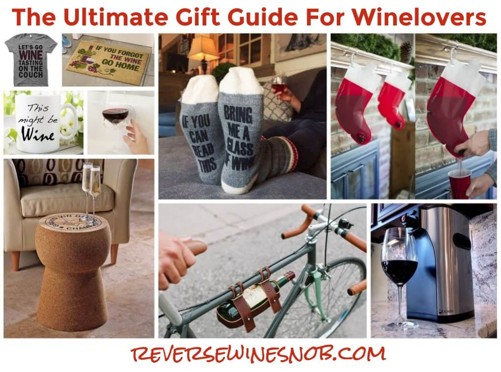 The Ultimate Gift Guide For Wine Lovers & The Ultimate Gift Guide For Wine Lovers u2022 Reverse Wine Snob®