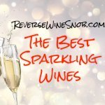 The Best Sparkling Wine – The Reverse Wine Snob Picks!