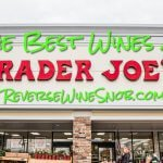 The Best Wines at Trader Joe's