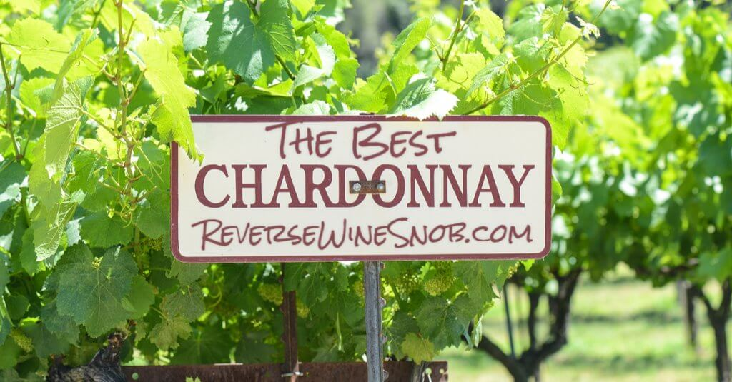 The Best Chardonnay - The Reverse Wine Snob Picks!