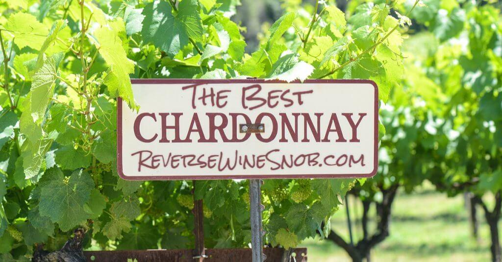 The Best Chardonnay - The Reverse Wine Snob Picks!
